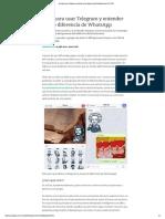Guía Para Usar Telegram y Entender Qué Lo Diferencia de WhatsApp - Verne EL PAÍS
