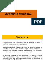 Diapositivas - Gerencia Moderna-Admon Gerencial