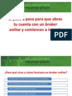 Cómo Abrir Una Cuenta en Un Broker Online