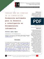Icono14. A8/V2. Canales web en ciencias de la comunicación. Producción multimedia para la docencia e investigación en Documentación informativa
