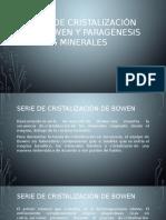Serie de Cristalización de Bowen y Paragénesis De