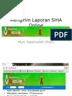 Mengirim Laporan SIHA Online