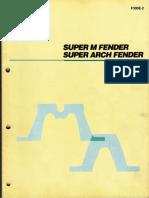 Super M & Super Arch Fender