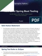 SpringOne2016-MartinLippertKrrisDeVolderAndyClement-NextLevelSpringBootTooling