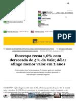 Ibovespa Recua 1,6% Com Derrocada de 4% Da Vale; Dólar Atinge Menor Valor Em 2 Anos - InfoMoney