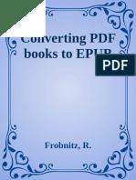 Frobnitz, R. - Converting PDF Books to EPUB (2016, Web)