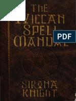 Sirona Knight-The Wiccan Spell Manual-Citadel Press (2001).pdf