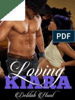 Loving Kiara by Delilah Hunt