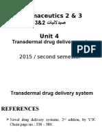 Unit 4 Transdermal Drug Delivary System