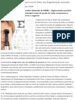 80% Dos Brasileiros Nunca Ouviu Falar Em Degeneração Macular - Vida ...