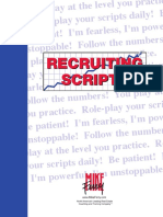 RECRUITING SCRIPTS. Role-play Your Scripts Daily! B Patient! I'm Fearless, I'm Powe. Unstoppable! Follow the Number