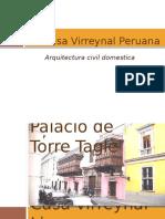 La Casa Virreynal Peruana
