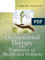 Marjorie E. Scaffa, S. Maggie Reitz, Michael Pizzi, Michael a. Pizzi, Ph.D.-occupational Therapy in the Promotion of Health and Wellness-F.a. Davis Co.(2010)