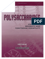 Polysaccharides Structural Diversity and Functional Versality