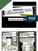 """Surveillance Caricatures"""