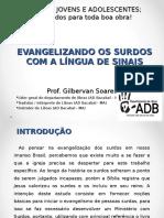 Slid - Evangelizando Os Surdos Com a Língua de Sinais - Prof. Gilbervan