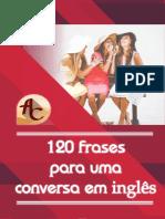 Livro Digital-120 Frases Para Uma Conversa Em Inglês
