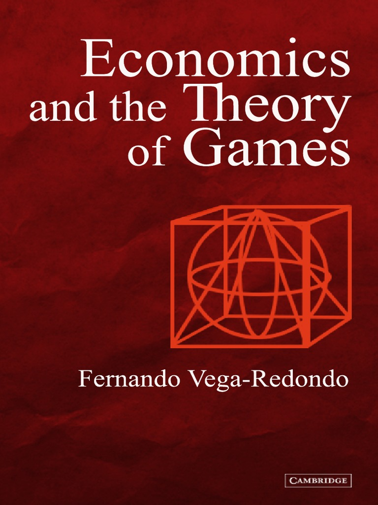 Economics and the theory of games vega redondopdf game theory economics and the theory of games vega redondopdf game theory economics of uncertainty fandeluxe Image collections