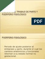 20100113 Atenci n Del Trabajo de Parto y Puerperio Fisiol Gico Expo