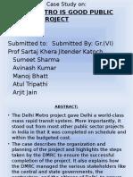38242749-Case-Study-on-Delhi-Metro.pptx