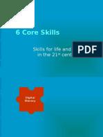 6 Core Skills (Edited)
