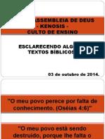 A Bíblia Não Diz - Culto de Ensino