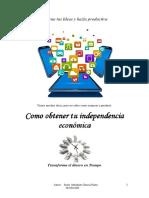Como Obtener Tu Independencia Económica Vol 1