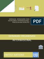 Gerakan, Kerjasama Dan Instrumen Internasional Pencegahan Korupsi
