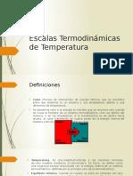 Escalas Termodinámicas de Temperatura