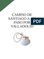 CAMINO DE SANTIAGO A  SU         PASO POR VALLADOLID.doc