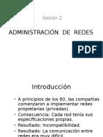Sesión 2 Administración de Redes