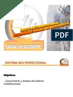 Sistema Multidireccional Gradas