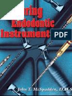 Mastering Endodontic Instrumentation