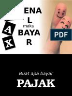 Tax-Kenal-Maka-Tax-Bayar.pptx