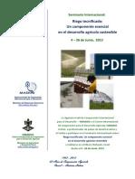 Seminario Internacional - Riego Tecnificado, Un Componente Esencial en El Desarrollo Agrícola Sostenible 4 – 26 de Junio, 2013