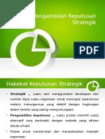 1. Pengambilan Keputusan Stratejik