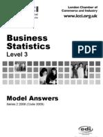 Business Statistics Level 3/Series 2 2008 (Code 3009)