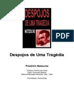 NIETZSCHE, F. Despojos de Uma Tragédia