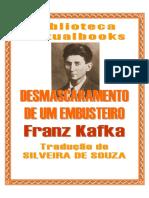 Franz Kafka - Desmascaramento de Um Embusteiro