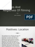 Positives And Negatives Of Filming