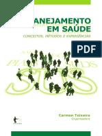 Livro Planejamento Em Saude Carmem Teixeira