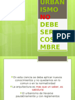 EL URBANISMO NO DEBE SER  COSTUMBRE.pptx
