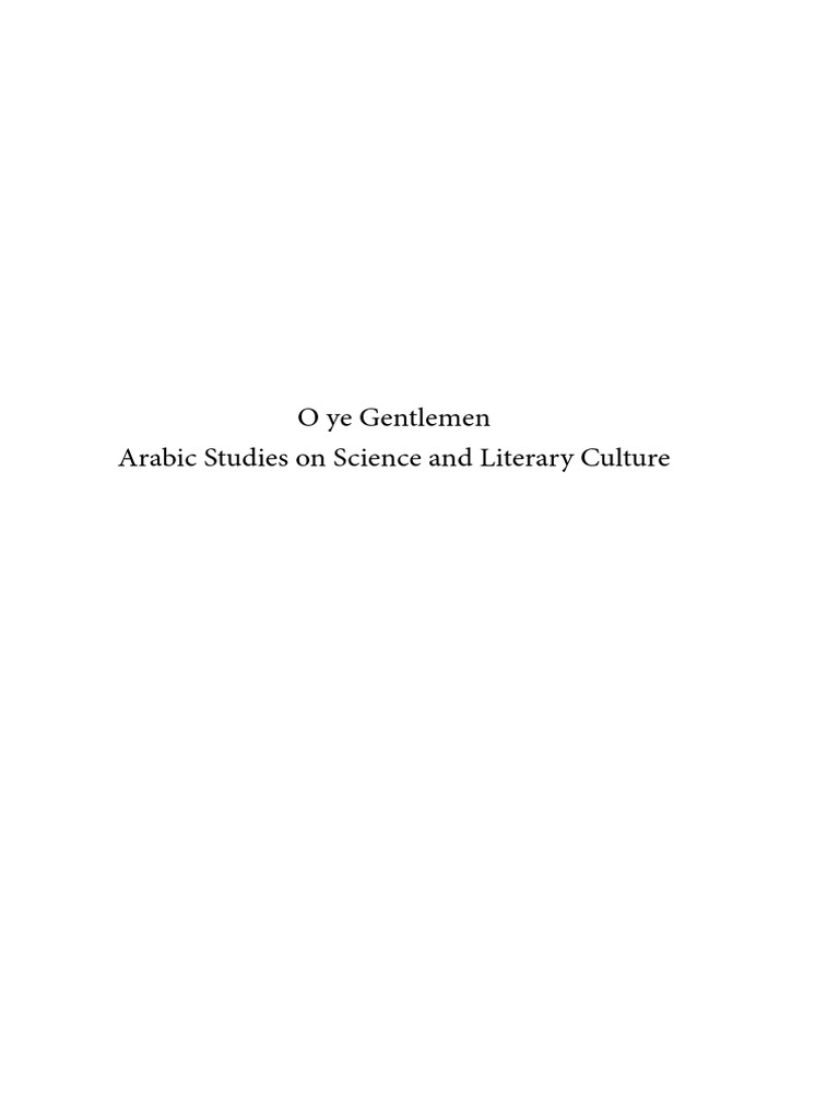 IPTSTS 074 - O ye Gentlemen_Arabic Studies on Science and Literary ...