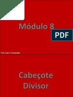 08 - Cabeçote Divisor