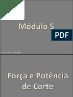 05 - Forças e Potência de Corte