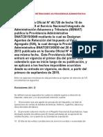 Nuevo Regimen de Retenciones Iva Providencia Administrativa Snat