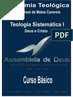 Teologia Sistemática I - (Deus e Cristo)