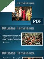 Presentación Rituales Familiares 10 de junio del 2016.pptx