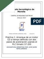 Práctica 1 Arranque de Un Motor CD a Tiempo Definido Con Dos Pasos de Aceleración Usando El PLC Simatic S7200