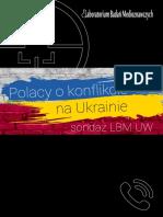 Polacy o konflikcie na Ukrainie - sondaż LBM UW